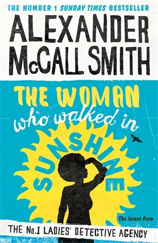 Alexander McCall Smith » The No. 1 Ladies' Detective Agency series, featuring Mma Ramotswe