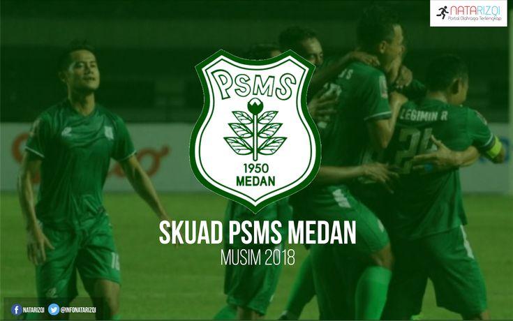 Inilah Daftar Skuad Pemain PSMS Medan Musim 2018 Terbaru