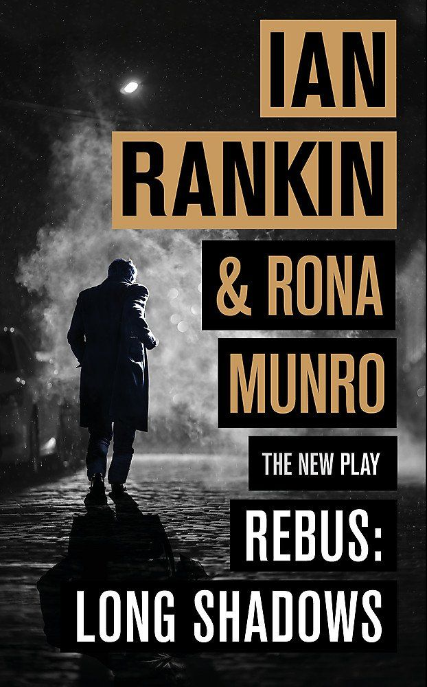 Rebus Long Shadows The New Play Hardcover September 20 2018 Shadows Play Rebus Long Ian Rankin Long Shadow Rankin