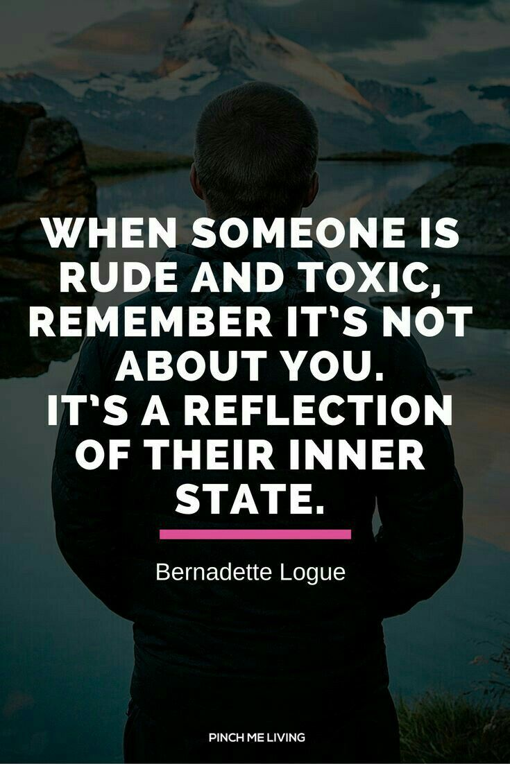 132 Best Toxic People (Quotes) Images On Pinterest