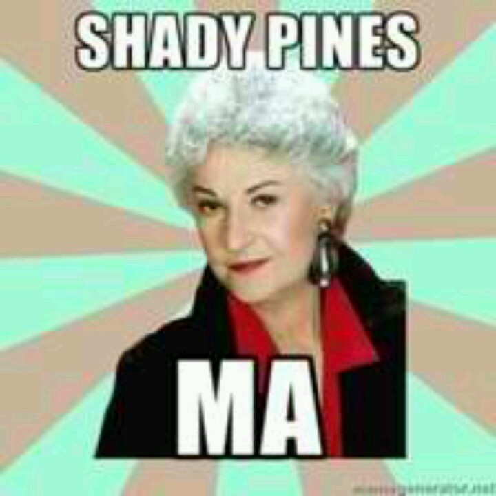 """Golden Girls Quote...bwhahaha...who doesn't like """"The GIRLS"""""""