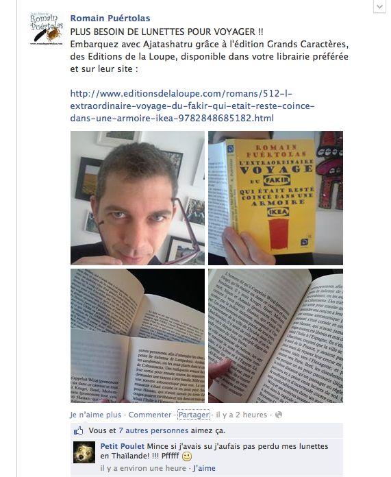 """Romain Puertolas, l'auteur de """"L'extraordinaire voyage du fakir qui était resté coincé dans une armoire Ikea"""" nous présente, toujours avec autant d'humour, """"son Fakir"""" version grands caractères à la Loupe. Merci!"""