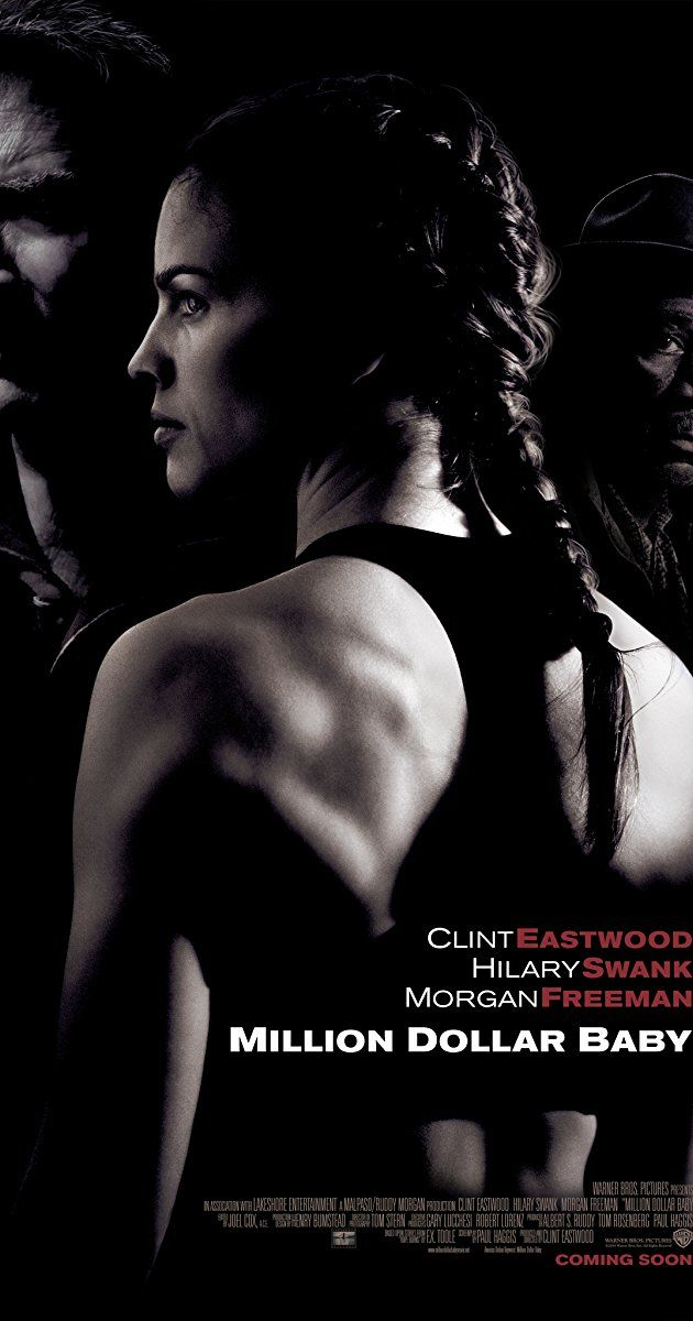 Directed by Clint Eastwood.  With Hilary Swank, Clint Eastwood, Morgan Freeman, Jay Baruchel. A determined woman works with a hardened boxing trainer to become a professional.