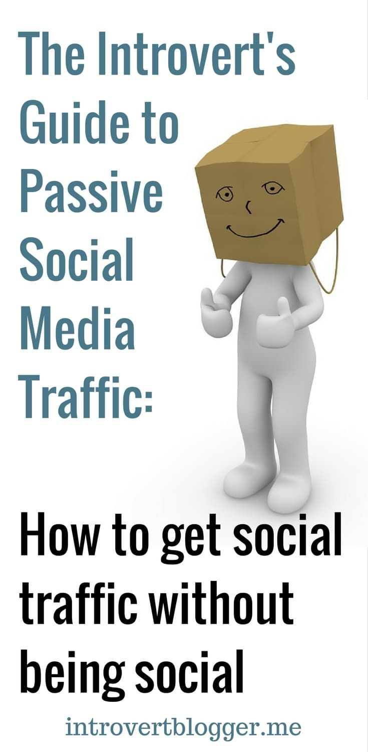 The Introvert's Guide to Passive Social Media Traffic - the introvert blogger - blogging tips - blog traffic tips
