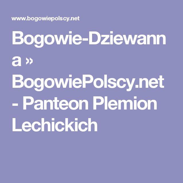 Bogowie-Dziewanna » BogowiePolscy.net - Panteon Plemion Lechickich