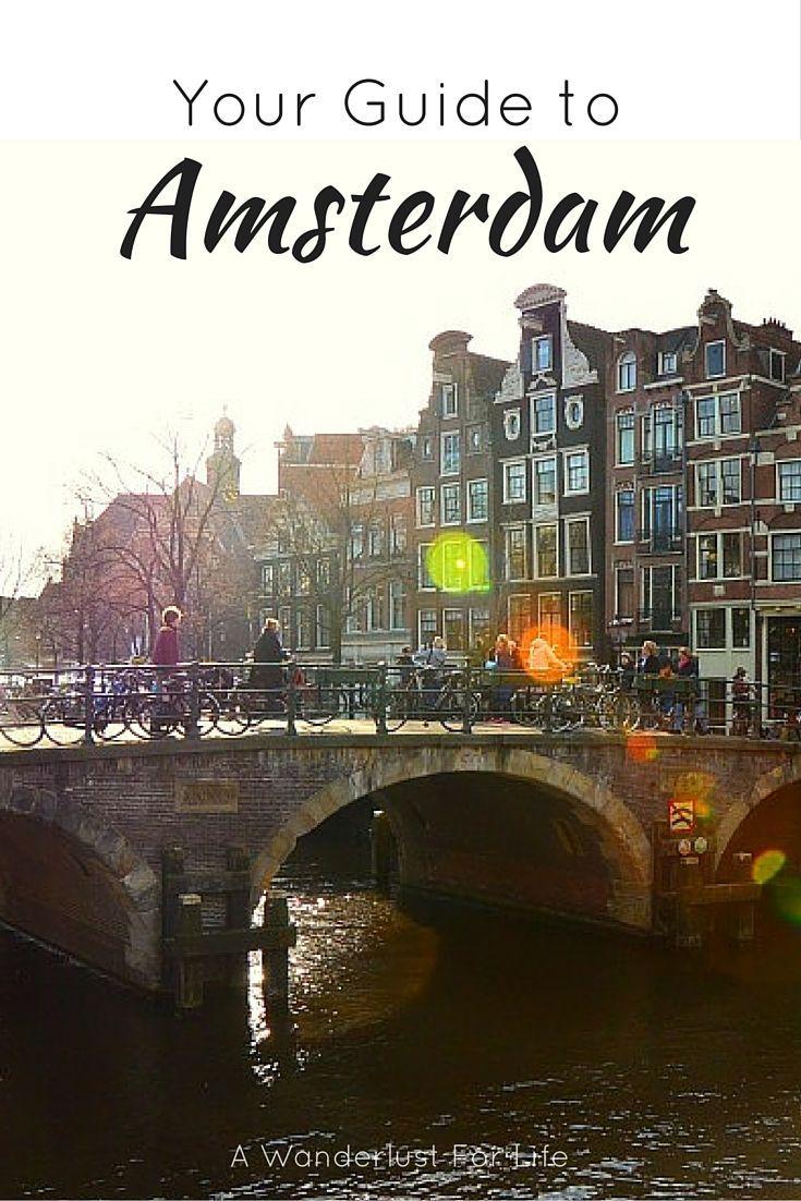 Your Guide to Amsterdam | Amsterdam City Guide | A Wanderlust For Life | www.awanderlustforlife.com | #Amsterdam #Holland #Netherlands