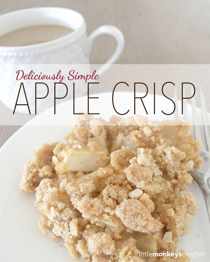 Deliciously Simple Apple Crisp Recipe | Apple Crisp Recipe by Little Monkeys Crochet | #Fall #Autumn #AppleCrisp