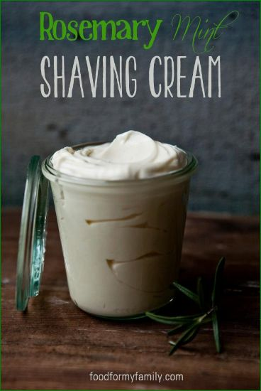 How To Make Natural Rosemary Mint Shaving Cream - it sound wonderful and cosidering how much it makes, also inexpensive. Great to add to a spa night gift basket.