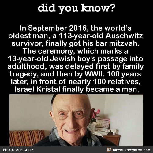In September 2016, the world's oldest man, a 113-year-old Auschwitz survivor, finally got his bar mitzvah. The ceremony, which marks a 13-year-old Jewish boy's passage into adulthood, was delayed first by family tragedy, and then by WWII. 100 years...