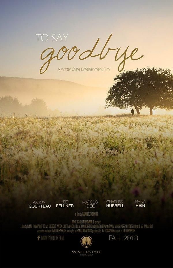 To Say Goodbye (2014)