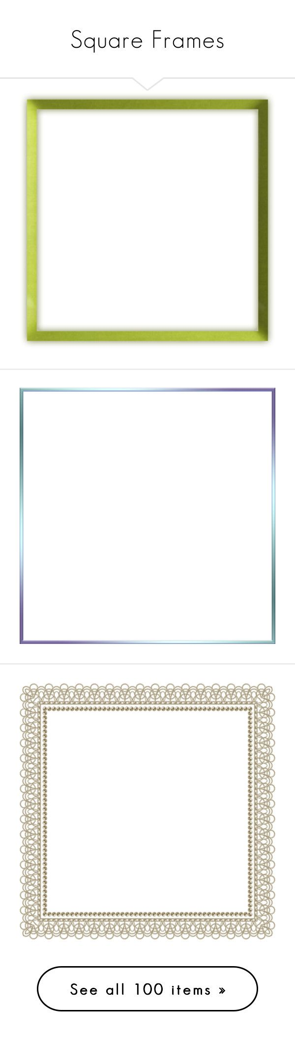 """""""Square Frames"""" by jilbert ❤ liked on Polyvore featuring frames, borders, picture frames, backgrounds, frames and borders, cadres, fillers, outline, picture frame and rammer"""