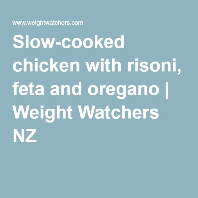 Slow-cooked chicken with risoni, feta and oregano | Weight Watchers NZ