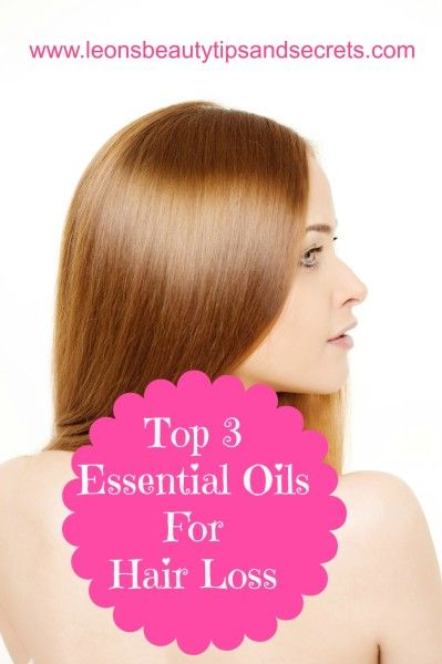 Top 3 Essential Oils For Hair Loss   Toxin-Free, Waste-Free, Natural Beauty Care