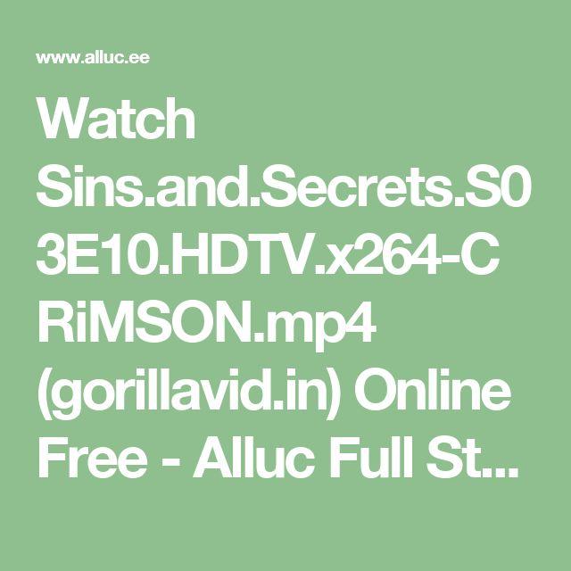 Watch Sins.and.Secrets.S03E10.HDTV.x264-CRiMSON.mp4 (gorillavid.in) Online Free - Alluc Full Stream Search Engine