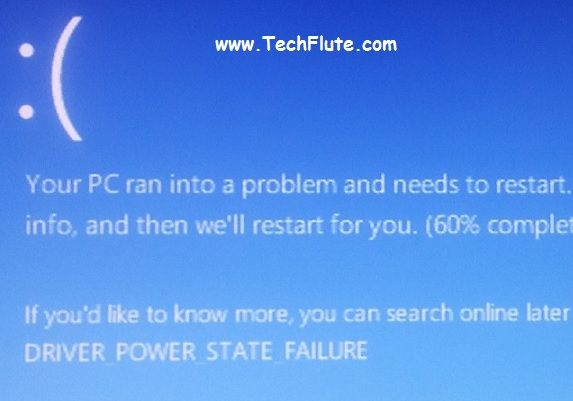 'Driver_Power_State_Failure' is an error that mostly displayed due to incompatible or inappropriate driver for any hardware device installed in your computer. If you recently installed a new hardware device, make sure you've got the updated drivers from the manufacturer's website. Disconnect all external devices like USB etc. A simple restart can also resolve the issue. ...