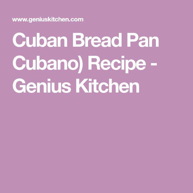 Cuban Bread Pan Cubano) Recipe - Genius Kitchen