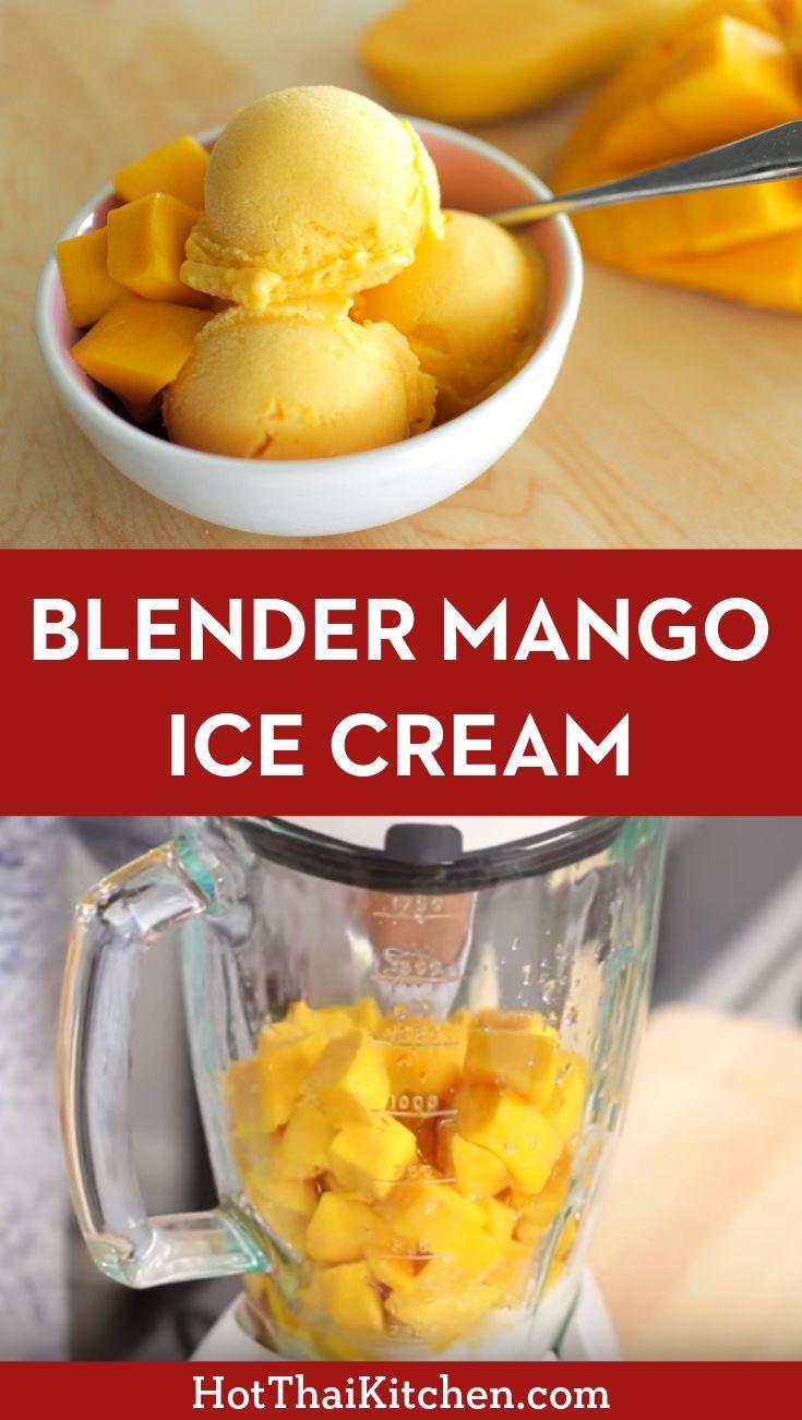 Epic Mango Ice Cream In A Blender Recipe Video Tutorial Recipe Mango Ice Cream Recipe Mango Dessert Recipes Asian Dessert Recipe