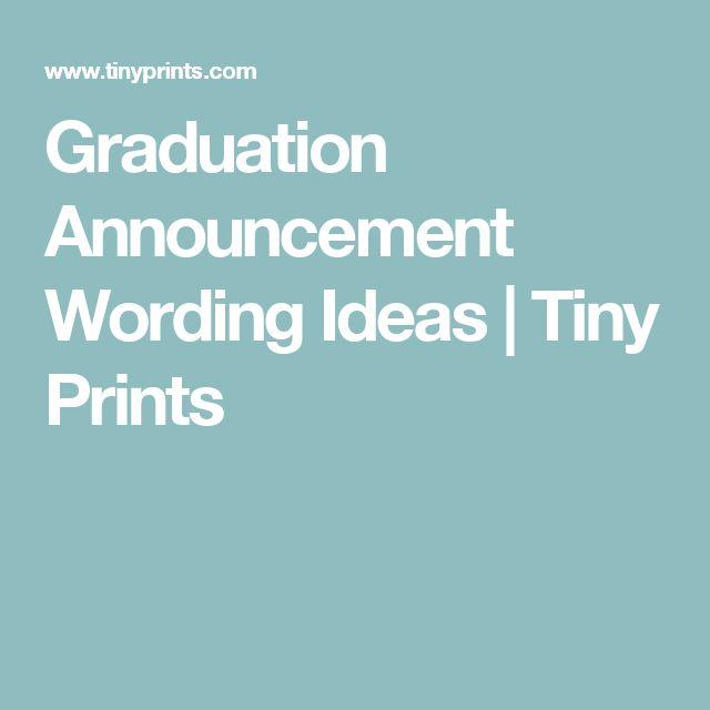 Graduation Announcement Wording Ideas | Tiny Prints