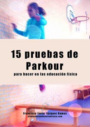 El parkour es una actividad física con múltiples beneficios para las clases de educación física. Con el parkour se pueden trabajar las CFB y las HMB..