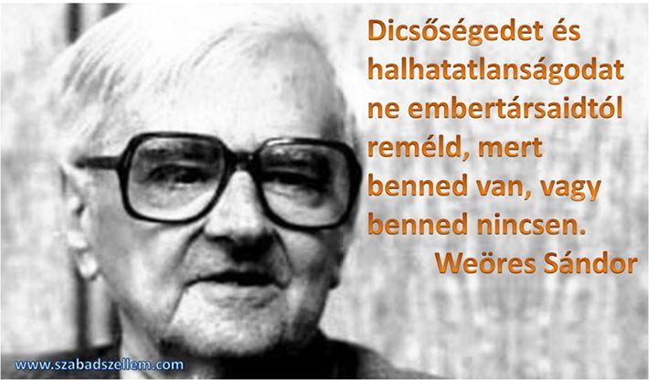 Weöres Sándor idézete az önbecsülésről. A kép forrása: Szabad Szellem # Facebook