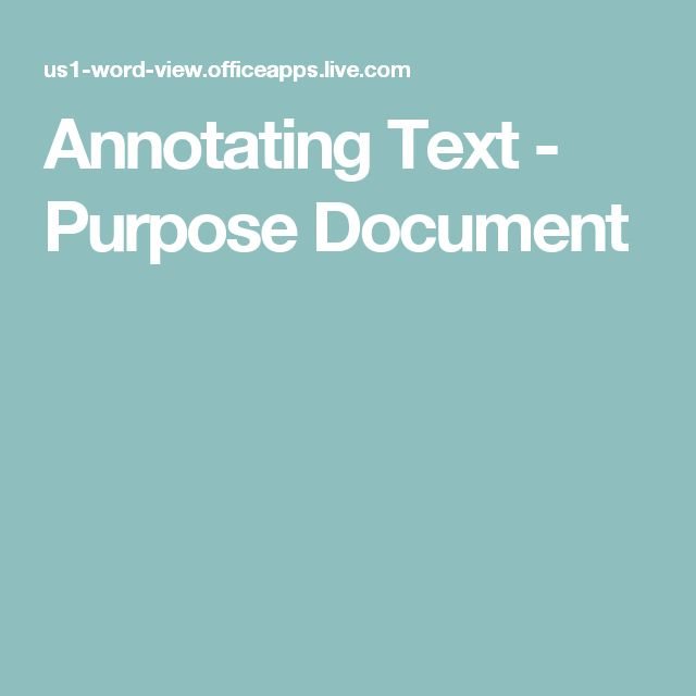 Annotating Text - Purpose Document