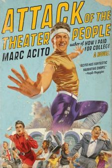 Attack of the Theater People. Funny Funny Funny!Worth Reading, Time Book, Music Theater, Book Worth, Nycnj Area, Marc Acito, Colleges You, Book Reviews, Theater People