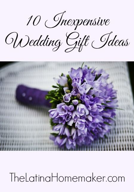A list of 10 inexpensive wedding gift ideas that will help you stay within your budget, but are also very thoughtful! frugal wedding Ideas #frugal #wedding
