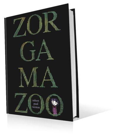 Zorgamazoo by Robert Paul Weston