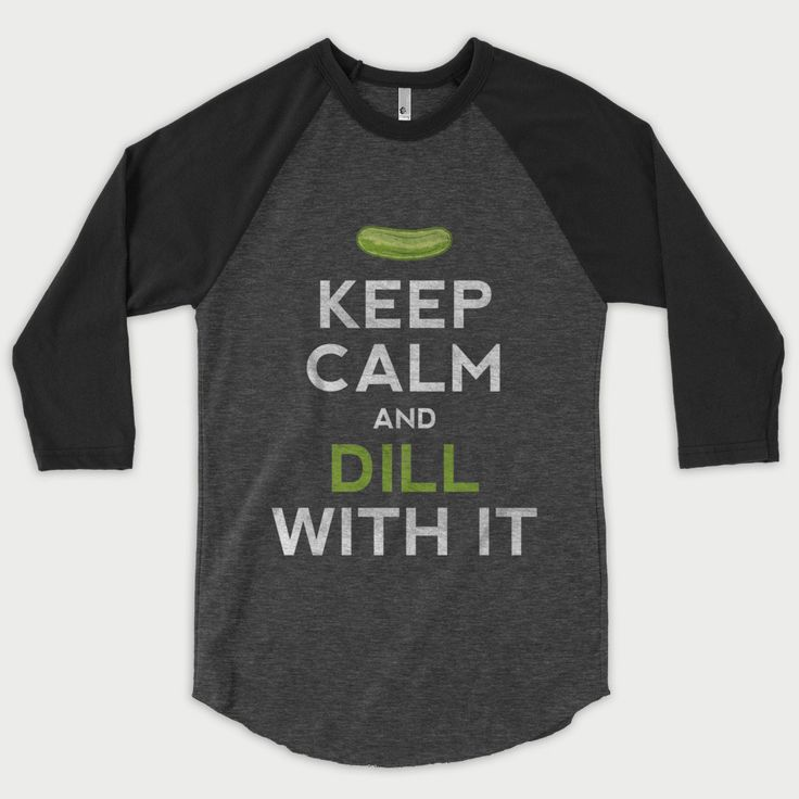 Pickles give you the confidence to face any stressful situation! Product details • To maintain pickle freshness, we print your pickle on a super-soft poly-cotton blend (50% polyester, 50% combed cotton) ¾ Sleeve Raglan Baseball Tee • Ribbed neckband • Unisex - Heather Black / Black • Made in the USA of course