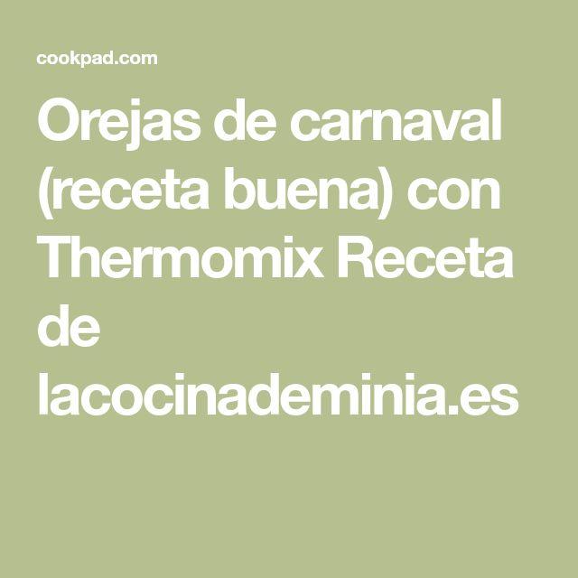 Orejas de carnaval (receta buena) con Thermomix Receta de lacocinademinia.es