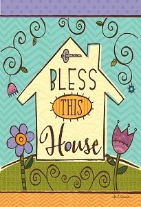 Bless this house - Holli Conger Garden Flag - https://www.colorful-garden.com/HolliConger