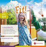 Expeditie Lekker Fit! op basisscholen: Lekker Fit! is een lespakket voor groep 1 t/m 8 op de basisschool en heeft een preventief doel. Kinderen leren alles over gezond eten en bewegen en ze worden zich bewust van de keuzes die ze hierbij maken.