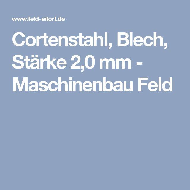 Cortenstahl, Blech, Stärke 2,0 mm - Maschinenbau Feld