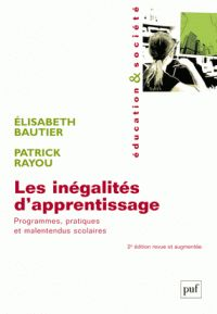 Elisabeth Bautier et Patrick Rayou - Les inégalités d'apprentissage - Programmes, pratiques et malentendus scolaires/ http://hip.univ-orleans.fr/ipac20/ipac.jsp?session=K455E1K298138.1851&profile=scd&source=~!la_source&view=subscriptionsummary&uri=full=3100001~!561287~!0&ri=6&aspect=subtab48&menu=search&ipp=25&spp=20&staffonly=&term=Les+In%C3%A9galit%C3%A9s+d%27apprentissage%2C+Programmes%2C+pratiques+et+malentendus+scolaires&index=.GK&uindex=&aspect=subtab48&menu=search&ri=6