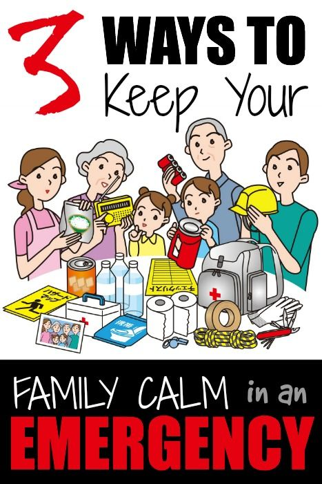 3 Ways to Keeping Your Family Calm in an Emergency | Prepared-Housewives.com | #prepbloggers #family