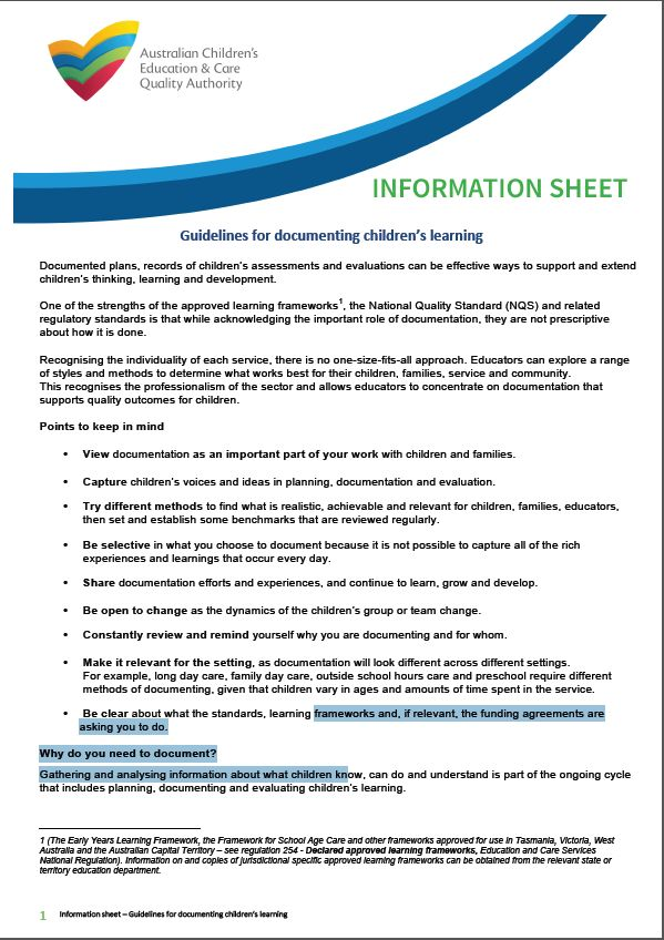 ACECQA on documenting available from http://files.acecqa.gov.au/files/Information%20sheets/Information%20sheet%20-%20Guidelines%20for%20documenting%20children's%20learning.pdf