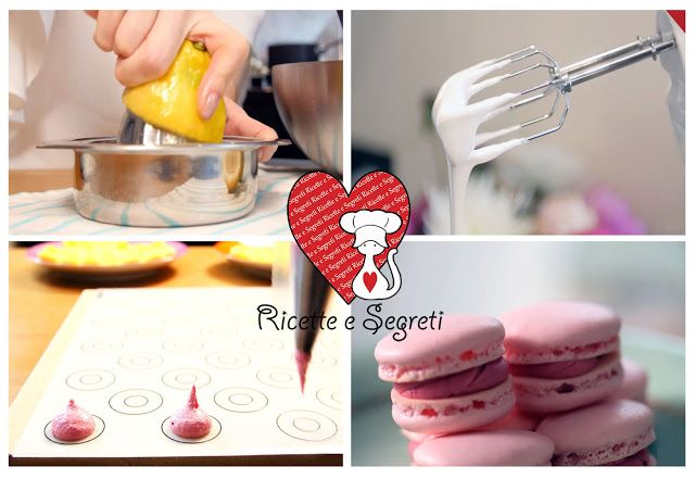 Ricette e Segreti in Cucina : Ricetta Macaron - Dolci francesi