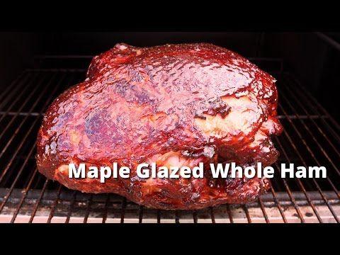 Maple Glazed Whole Ham   Smoked Ham with a Maple Glaze on Ole Hickory Pit - YouTube