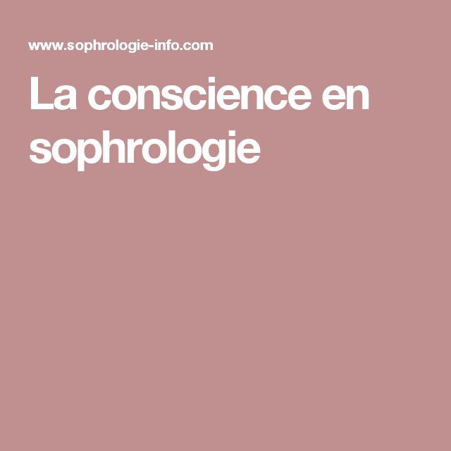 La conscience en sophrologie