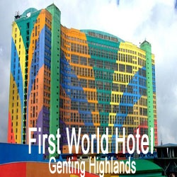 First World Hotel Genting Highlands
