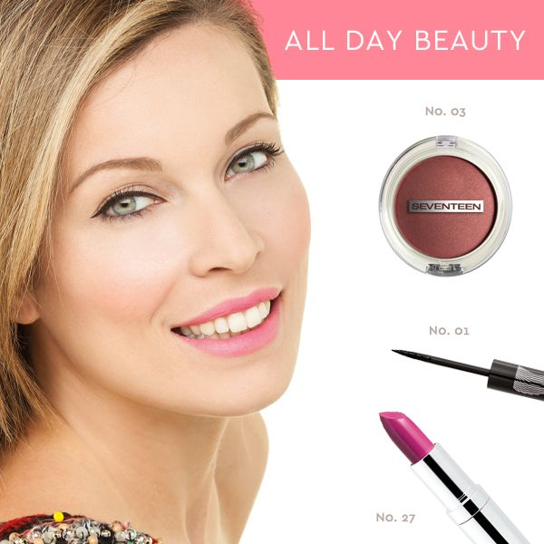 All Day Beauty   Seventeen Cosmetics All Day beauty with the absolut must spring colors! #Seventeen #Cosmetics #look #makeup