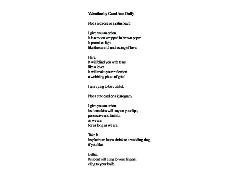 valentine duffy Valentine carol ann duffy essay help carol ann duffy talks of an unorthodox love in her poem valentine, where she compares love to an onion the narrator finds that gift givers portray love.