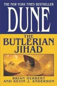 Dune: The Butlerian Jihad is a science fantasy novel written by Brian Herbert and Kevin J. Anderson in 2002.