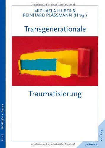 Transgenerationale Traumatisierung von Michaela Huber http://www.amazon.de/dp/3873879166/ref=cm_sw_r_pi_dp_4Wq5ub1HCG1D4