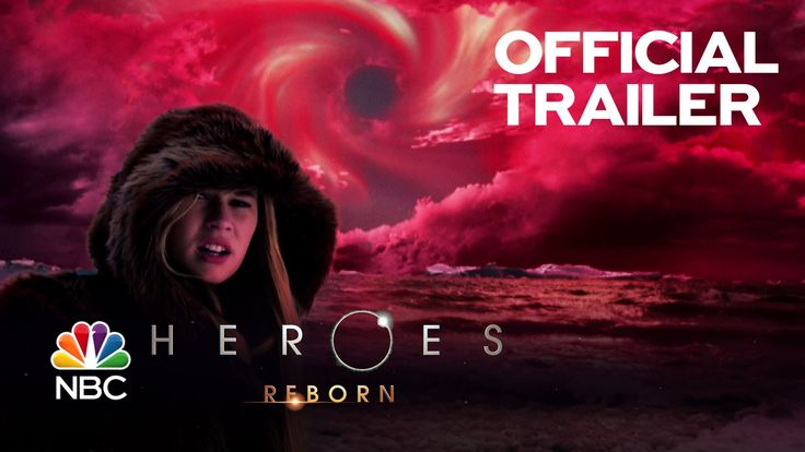 HEROES REBORN   Official Trailer I don't want to want to see this ... but, Chuck.