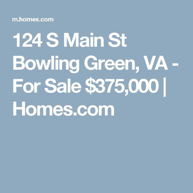 124 S Main St Bowling Green, VA - For Sale $375,000 | Homes.com