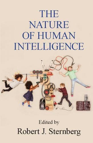 The Nature of Human Intelligence by Robert J. Sternberg https://www.amazon.co.uk/dp/1316629643/ref=cm_sw_r_pi_dp_x_-l1fAbK8R0NMC