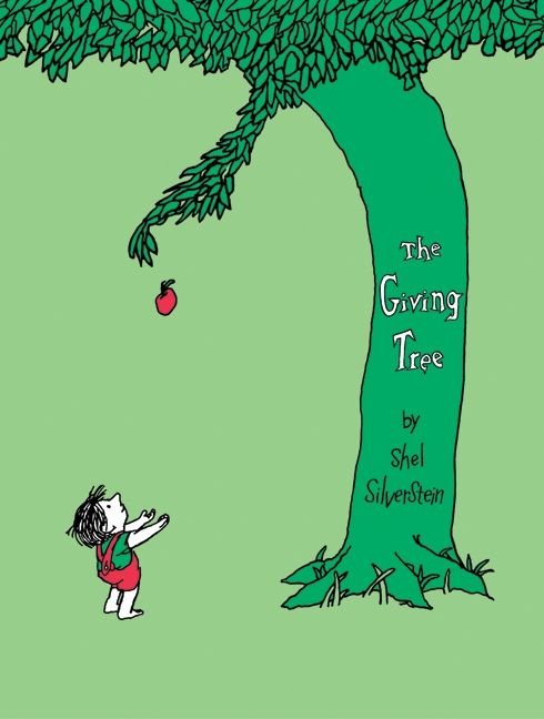 the giving tree - THE BEST BOOK EVER!!!!