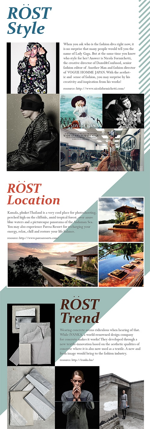 Rost's pick on this Issue: Stylist and location
