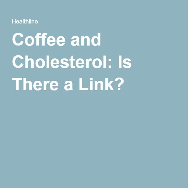 Coffee and Cholesterol: Is There a Link?